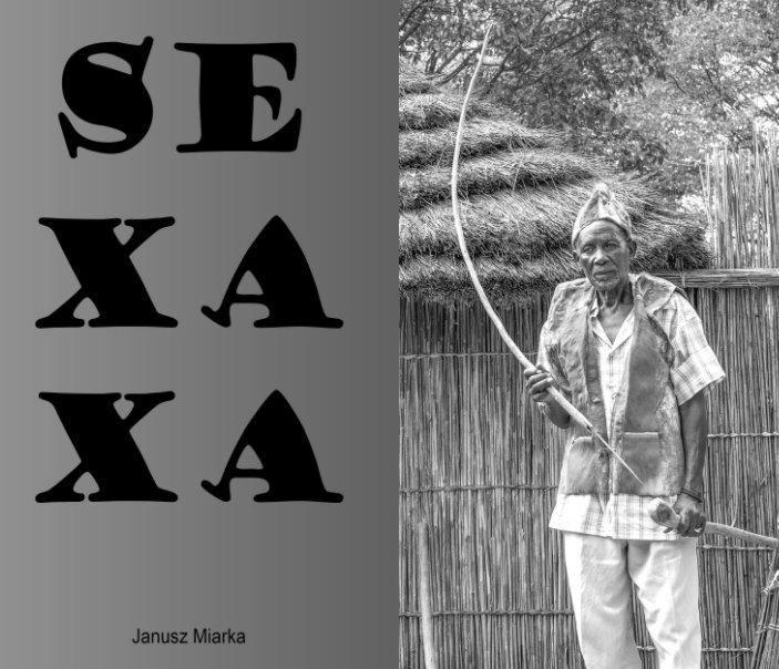 View Sexaxa by Janusz Miarka