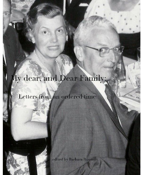 Ver My dear, and Dear Family: por edited by Barbara Russell