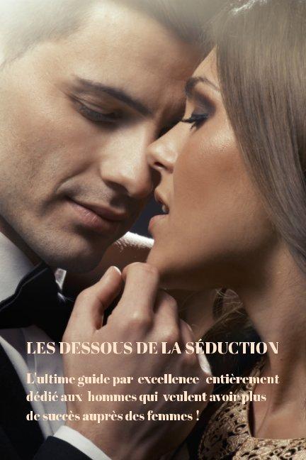 Bekijk Les Dessous de la Séduction op Alain Masella