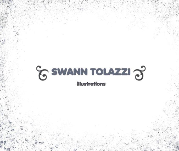 View Swann TOLAZZI illustrations by Swann TOLAZZI