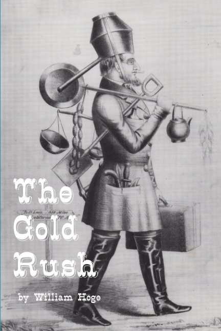 View The Gold Rush by William Hoge