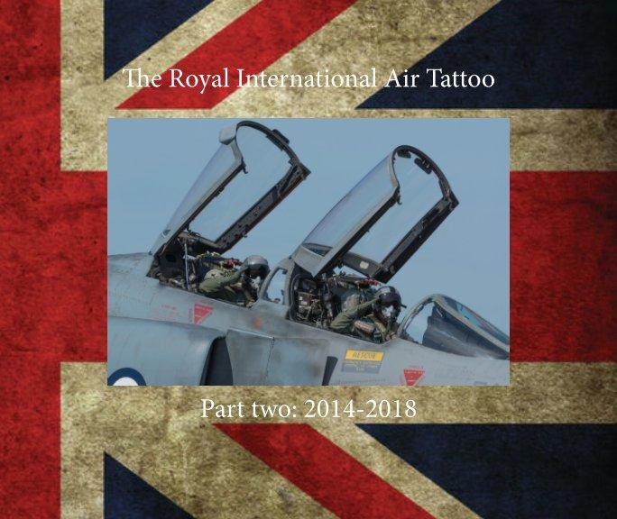 Bekijk The Royal International Air Tattoo 2014-2018 op 4Aviation