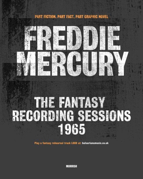 View Freddie Mercury by MORRISH