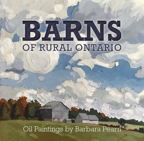 View Barns of Rural Ontario by Barbara Pearn