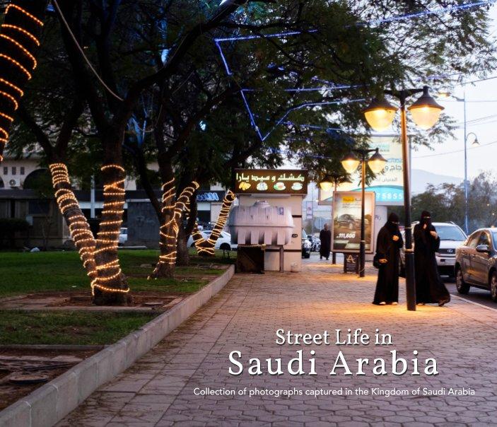View Street Life in Saudi Arabia by Zuhair Ahmad AlTraifi