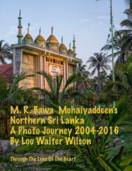 M. R. Bawa Muhaiyadeen's Northern Sri Lanka - Lou Walter Wilson book cover