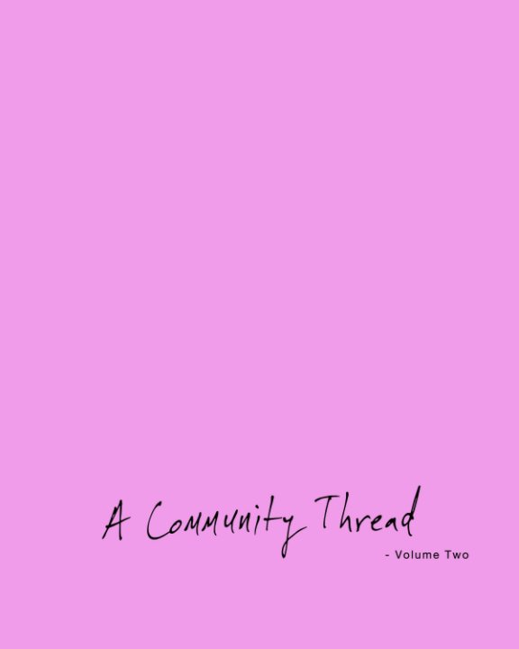 View A Community Thread - Volume Two by Joshua Langlais