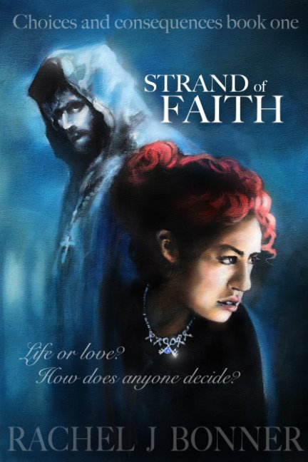 View Strand of Faith by Rachel J Bonner
