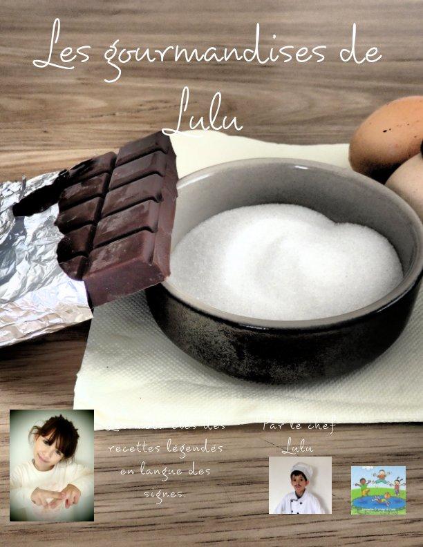 Ver Les gourmandises de Lucas por Chef Lulu