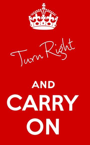 Bekijk Turn Right and Carry On op Koepdeetat