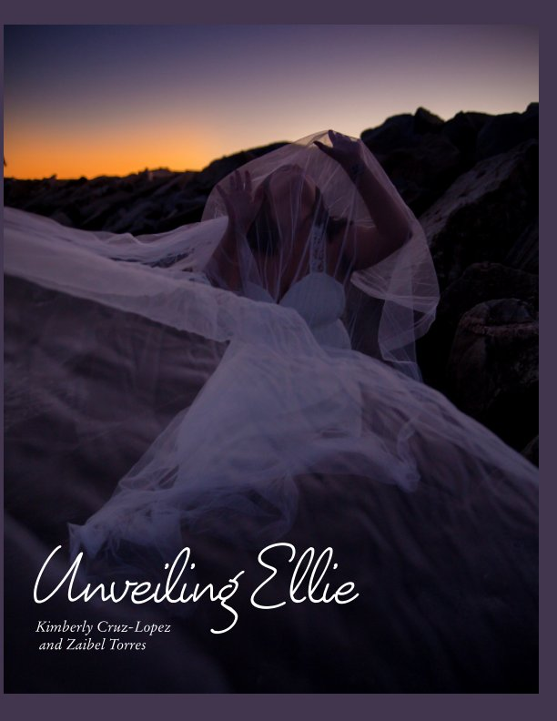 View Unveiling Ellie - Special Edition by Kimberly Cruz-Lopez