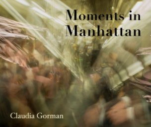 Moments in Manhattan book cover