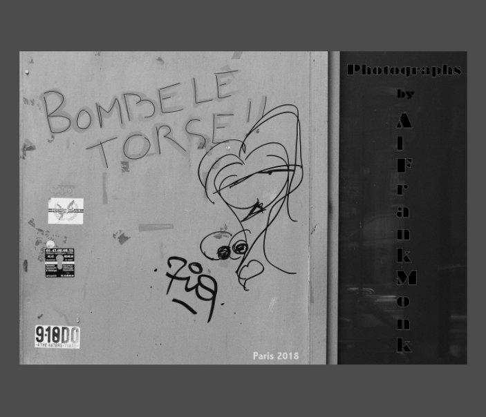 View Bombe Le Torse by aLFrankMonk