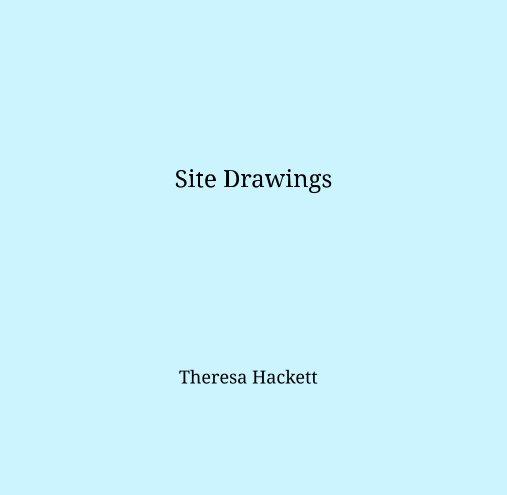 Site Drawings nach Theresa Hackett anzeigen