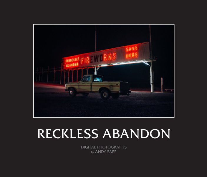 View Reckless Abandon (2015) by Andy Sapp