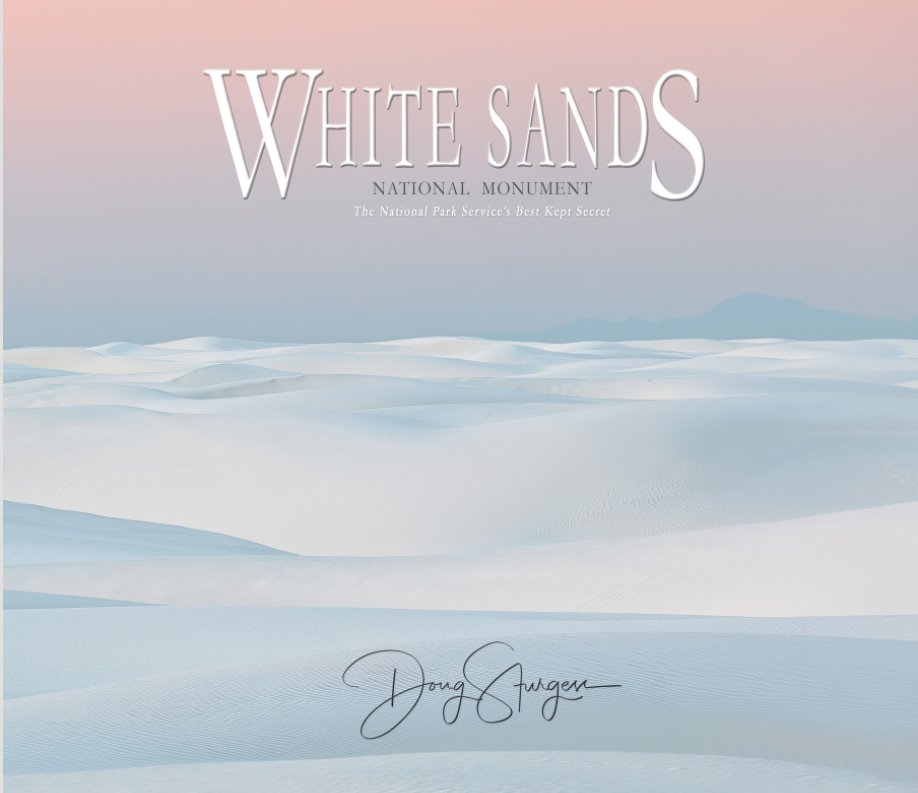 View White Sands National Monument by Doug Sturgess