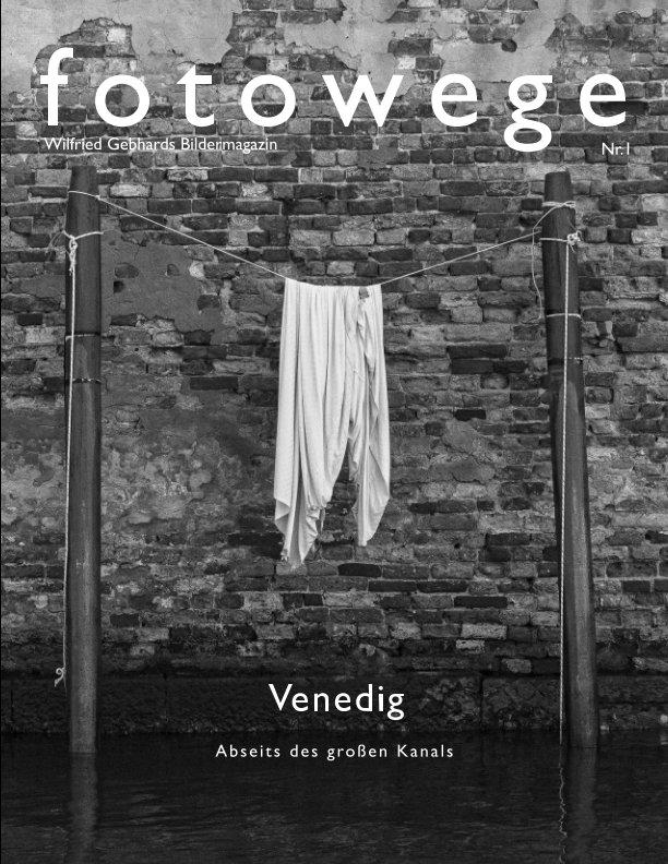 fotowege - Venedig nach Wilfried Gebhard anzeigen