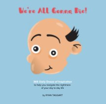 We're All Gonna Die! book cover