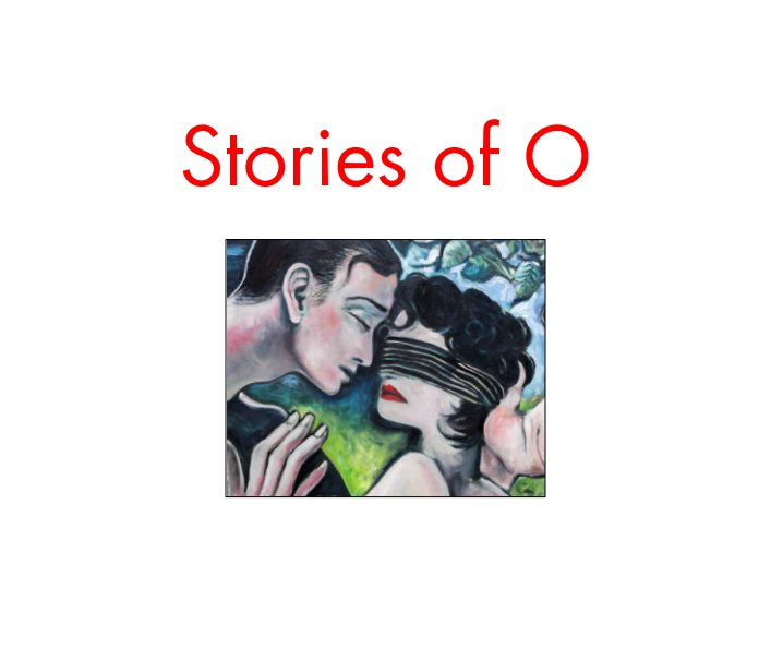 View Stories of O by Stefan Prince