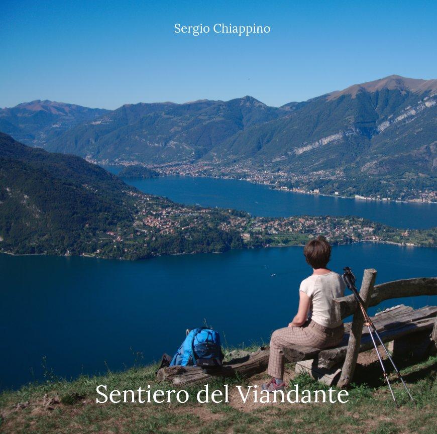 Visualizza Sentiero del Viandante di Sergio Chiappino