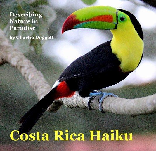 View Costa Rica Haiku by Charlie Doggett