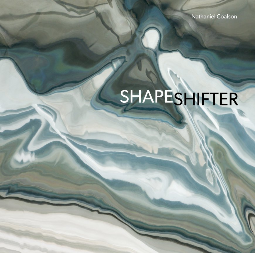 View Shapeshifter by Nathaniel Coalson