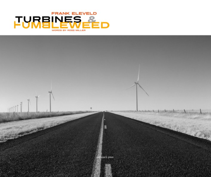 View Turbines and Tumbleweed by Frank Eleveld