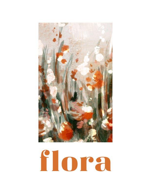 View Flora Magazine by Audrey Stemen
