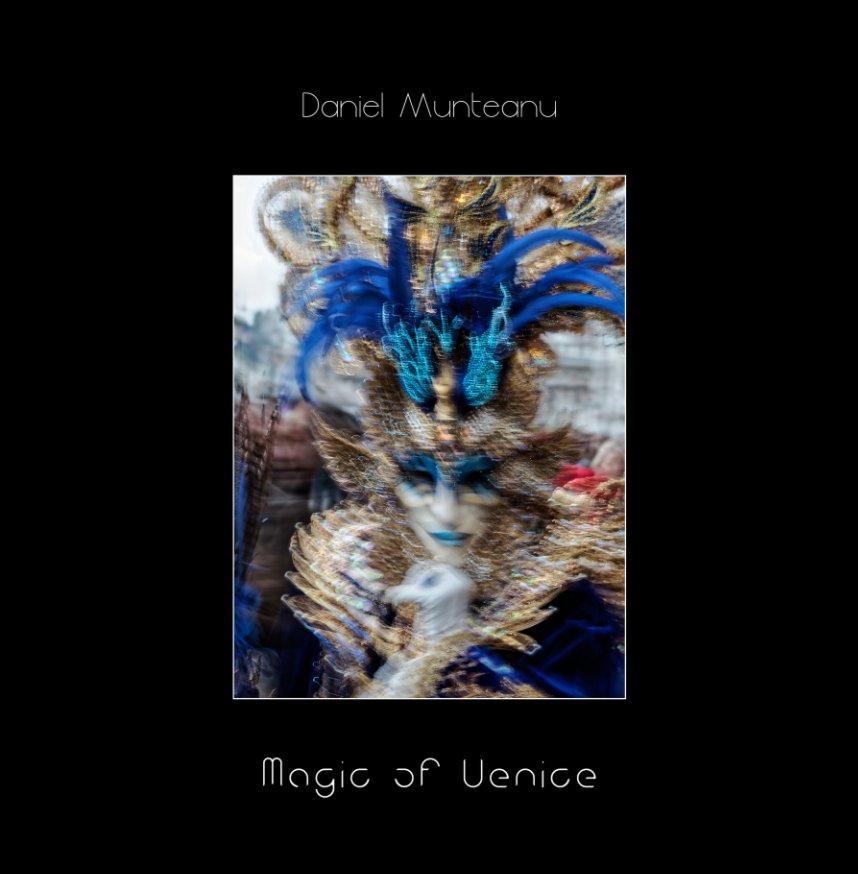 View Magic of Venice [Transience] by Daniel Munteanu