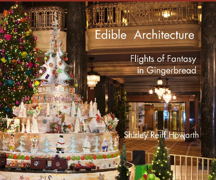 View Edible Architecture by Shirley Reiff Howarth