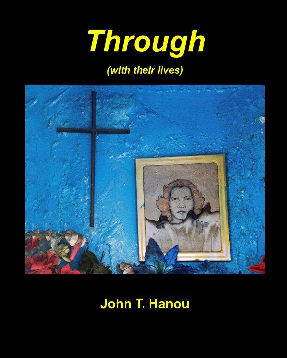View Through by John T. Hanou