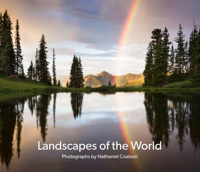 View Landscapes of the World by Nathaniel Coalson