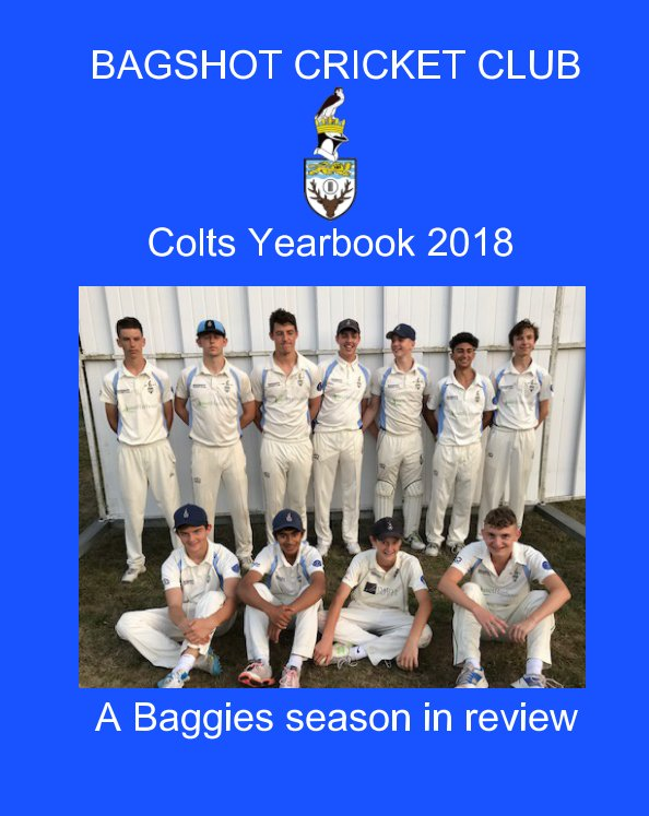 View Bagshot Cricket Club Yearbook 2018 by MIchael White