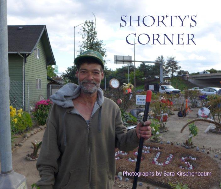 View Shorty's Corner by Sara Kirschenbaum