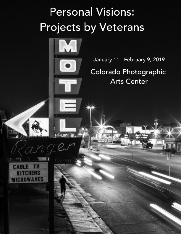 View Personal Visions: Projects by Veterans by CO Photographic Arts Center