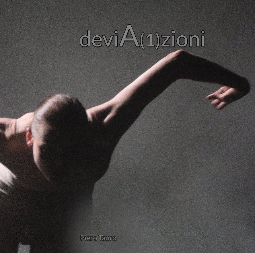 Visualizza deviA(1)zioni di Piero Tauro