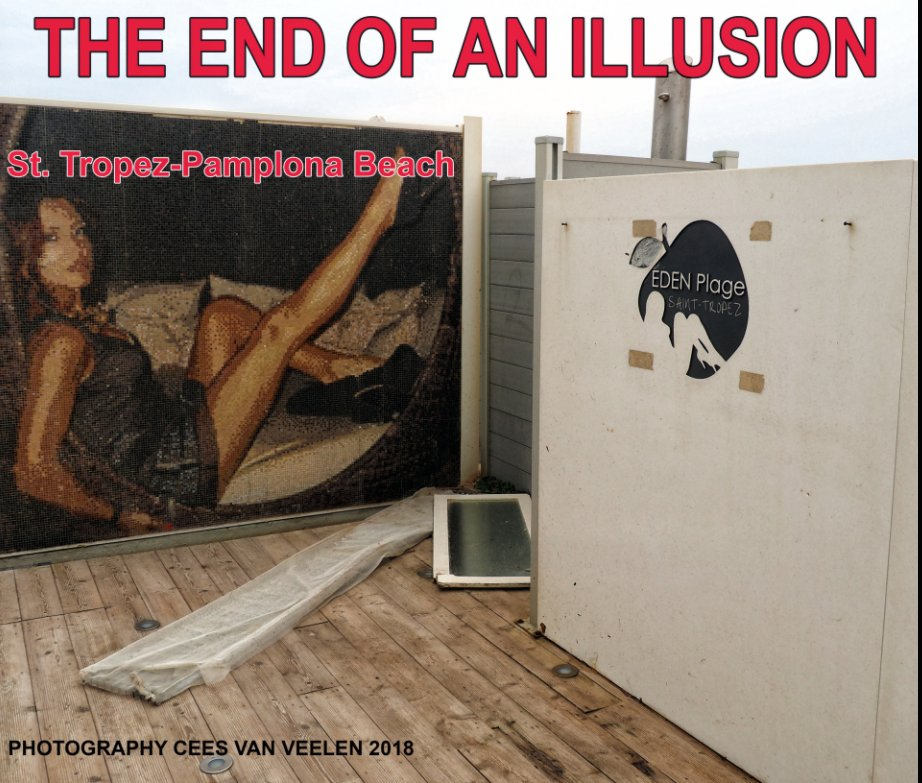 View The end of an illusion by Cees van Veelen