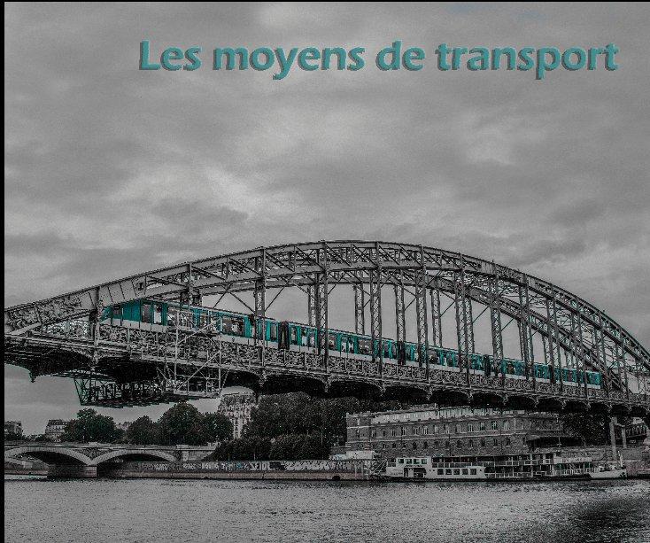 View Les moyens de transports by zucchet