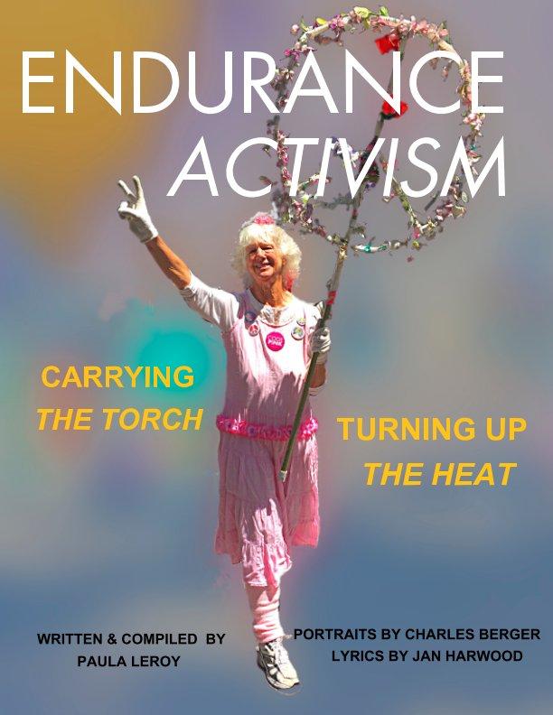 View Endurance Activism by Paula LeRoy, Charles Berger