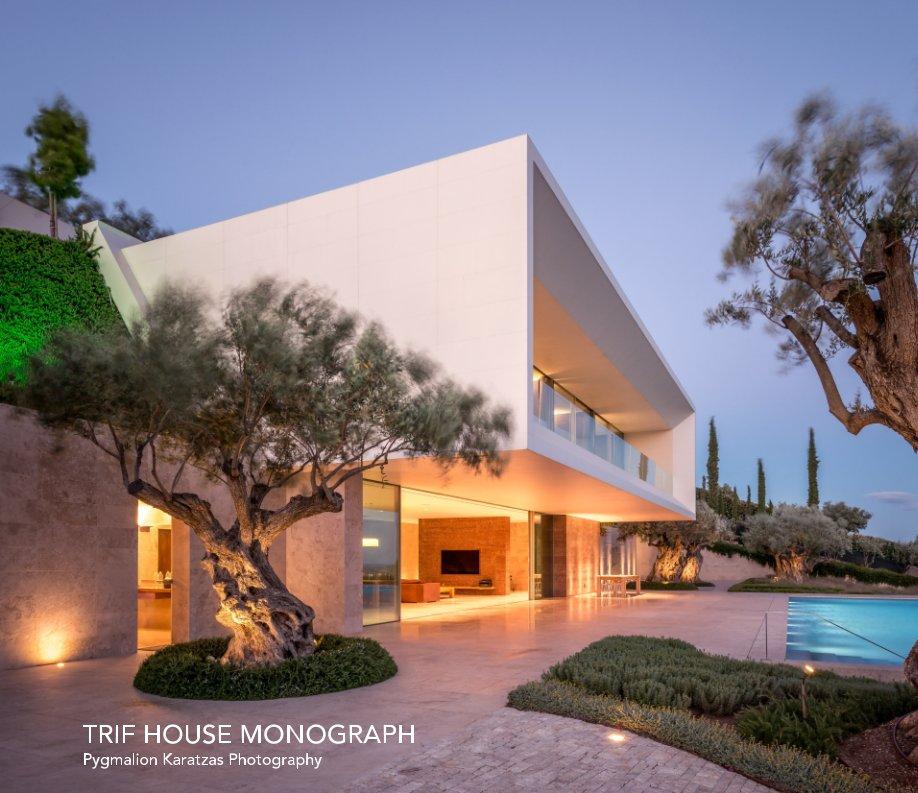 View TRIF House Monograph by Pygmalion Karatzas
