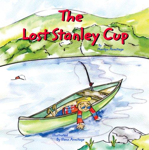 Ver The Lost Stanley Cup por Marilyn Armitage