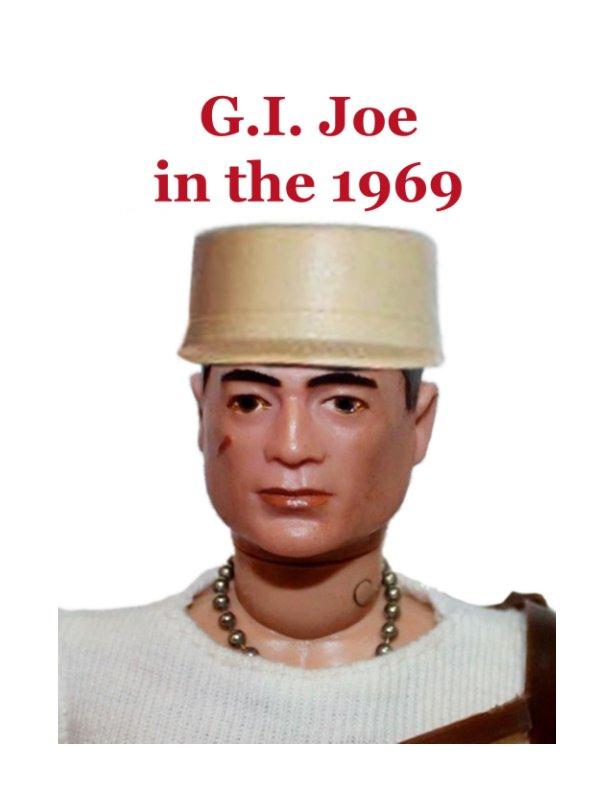 Visualizza GI Joe in the 1969 di Massimo Scotti