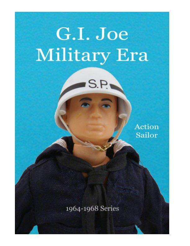 Visualizza GI Joe Military Era Sailor 1964-1968 Series di Massimo Scotti