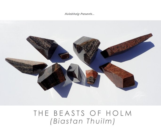 View The Beasts of Holm by Hulabhaig