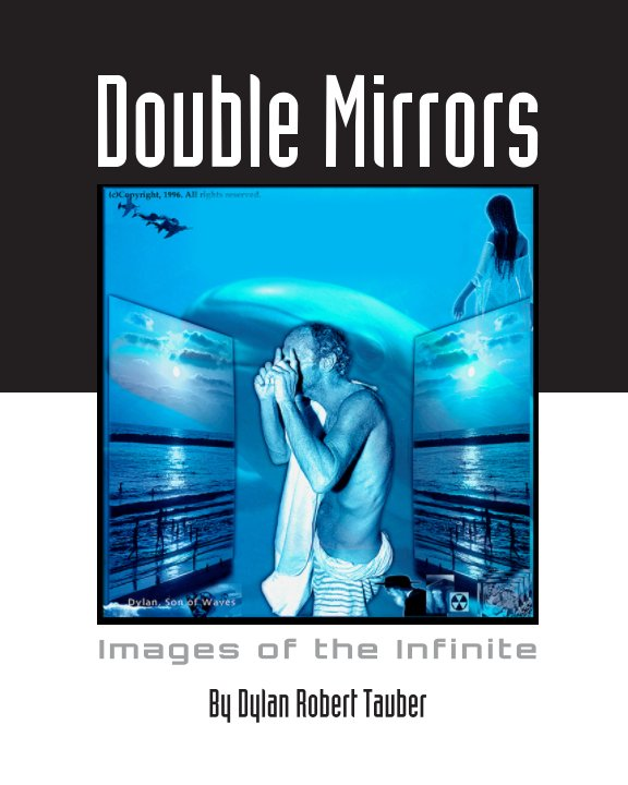 View Double Mirrors by Dylan Robert Tauber
