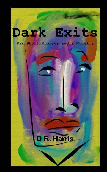 Ver Dark Exits por D. R. Harris