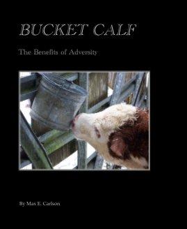 BUCKET CALF book cover