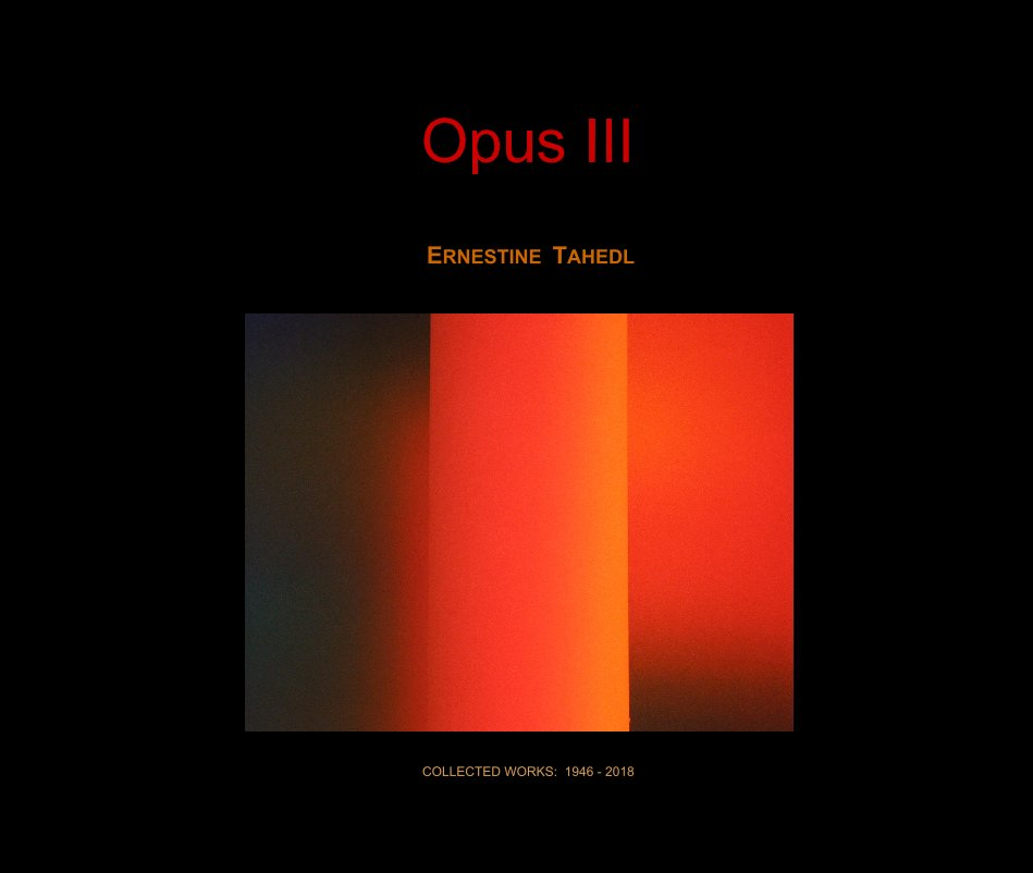 View Opus III by COLLECTED WORKS: 1946 - 2018