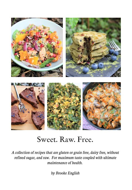 View Sweet. Raw. Free. by Brooke English