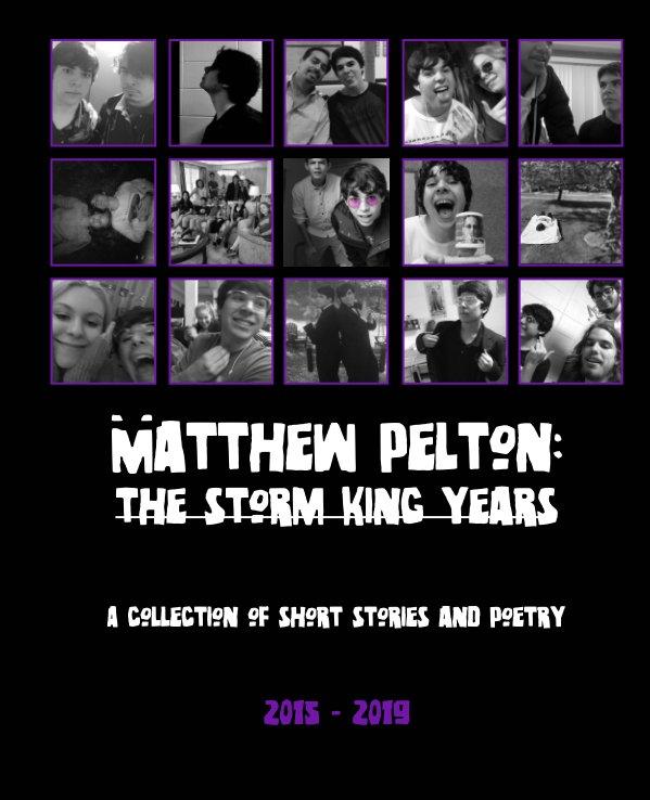 Matthew Pelton: The Storm King Years nach Matthew Pelton anzeigen